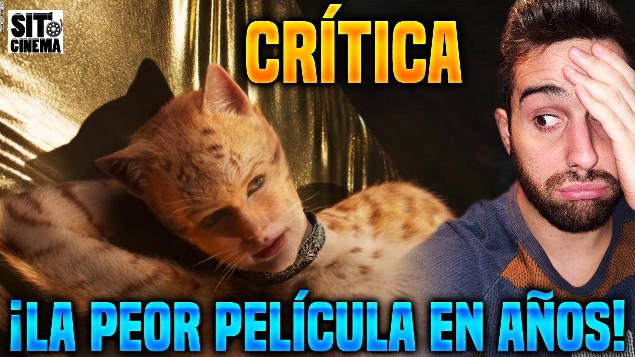 La Peor Pelicula En Anos Cats Critica Sin Spoilers Review Cats Youtube