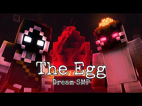 Dream SMP - The Egg