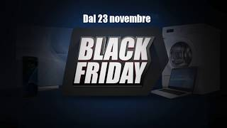 Dal 23 al 26 ottobre da Trony BLACK FRIDAY! SCONTO -25%