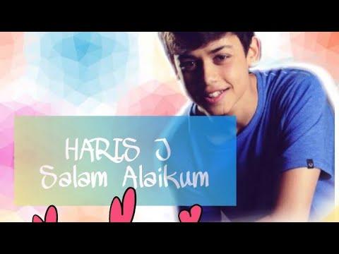 HARIS J - SALAM ALAIKUM 🎵🎵  (LIRIK+ TERJEMAHAN )