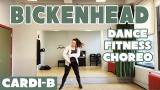 Bickenhead by Cardi B - Dance Fitness Choreography #InvasionOfPrivacy