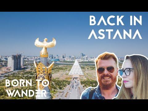 Back in Astana   Kazakhstan