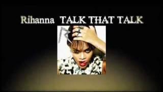 Rihanna / Talk That Talk - TV Spot