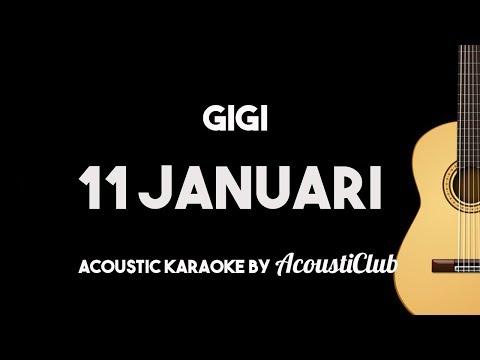Gigi - 11 Januari (Acoustic Guitar Karaoke Instrumental with Lyrics on Screen)