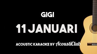 Download lagu Gigi - 11 Januari (Acoustic Guitar Karaoke Instrumental with Lyrics on Screen)