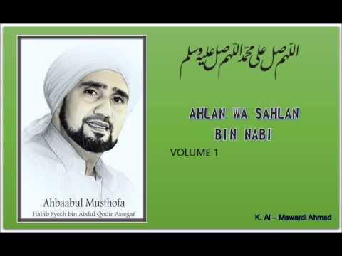Habib Syech : Ahlan wa Sahlan Bin Nabi - vol 1