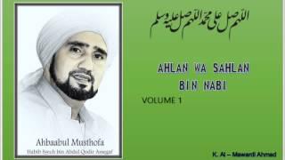 Download Habib Syech : Ahlan wa Sahlan Bin Nabi - vol 1