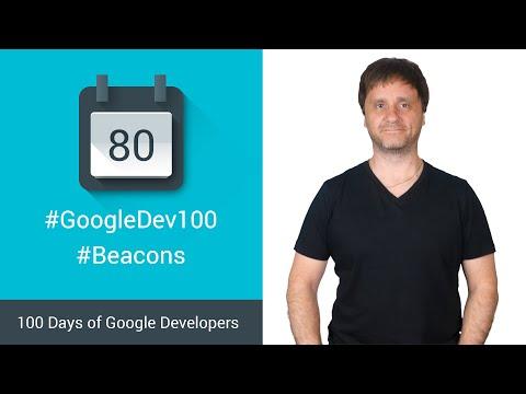 Managing Beacons with the Proximity Beacon API (100 Days of Google Dev)