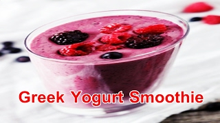 Greek Yogurt Smoothie Recipes