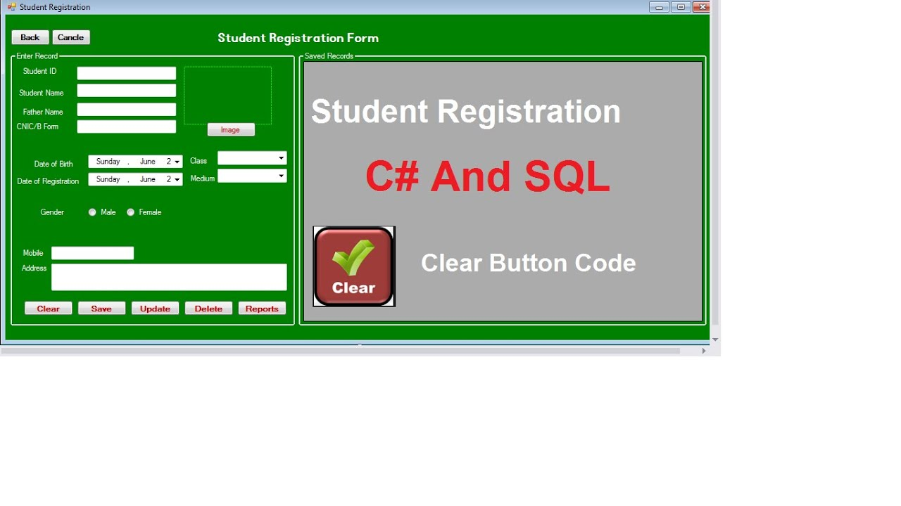 Clear Button Code For Student Registration Form In C