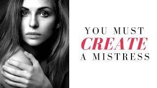 you MUST create a MISTRESS