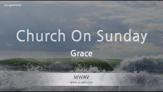 Grace-Church On Sunday (Melody) (Karaoke Version) [ZZang KARAOKE]