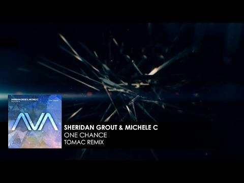 Sheridan Grout & Michele C - One Chance (Tomac Remix)