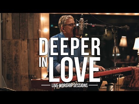 Don Moen  Deeper In Love  Praise and Worship Music
