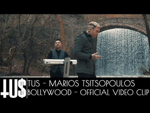 Tus x Marios Tsitsopoulos - Bollywood - Official Video Clip