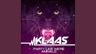 Party Like We're Animals (Radio Edit)