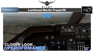 Prepar3D v4 | Closer Look at Performance and Settings