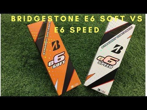Bridgestone Straight Distance  e6 soft vs e6 speed.