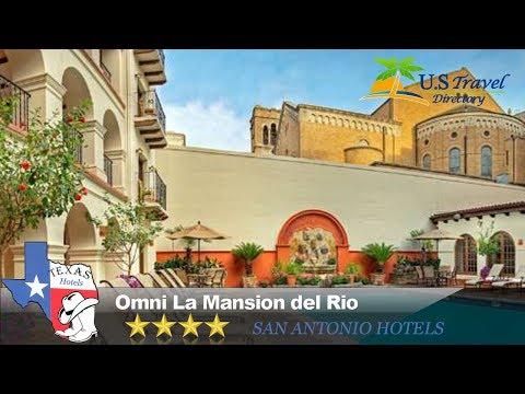 Omni La Mansion del Rio - San Antonio Hotels, Texas