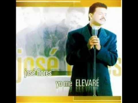 Unción ven sobre mi - José Flores