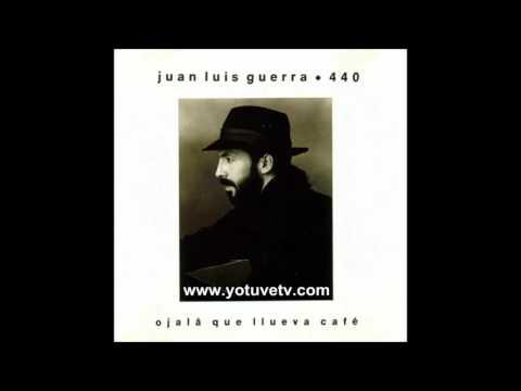 ►AB  - Juan Luis Guerra  - Ojala Que Llueva Cafe (1990)