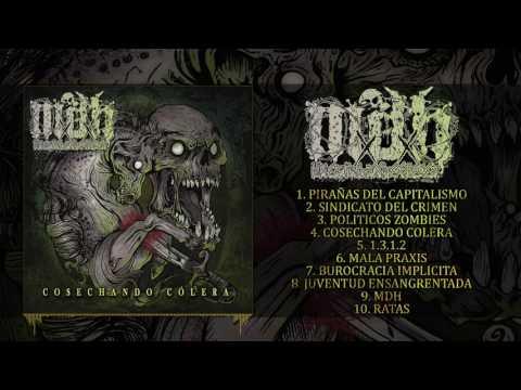 MDH - COSECHANDO COLERA (FULL ALBUM STREAM)