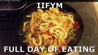 IIFYM / Flexible Dieting - Full Day Of Eating # 1 - Lean Bulking