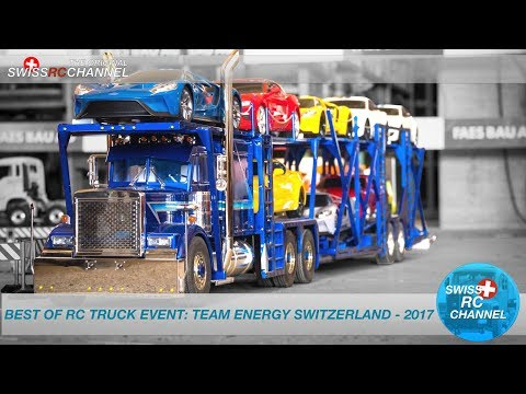 BEST OF RC TRUCK EVENT: TEAM ENERGY SWITZERLAND 2017 - Anbaggern 3 0