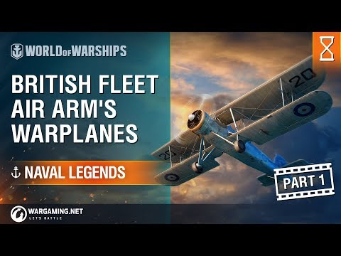 [Naval Legends] British Fleet Air Arm's Warplanes Part 1