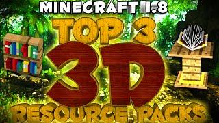 Minecraft Top 3 3D Resource packs 1.8 #2