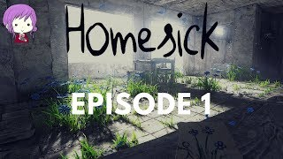 HOMESICK: Play-through Episode 1