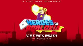 Heroes Of Robloxia OST #11 | Vulture's Wrath