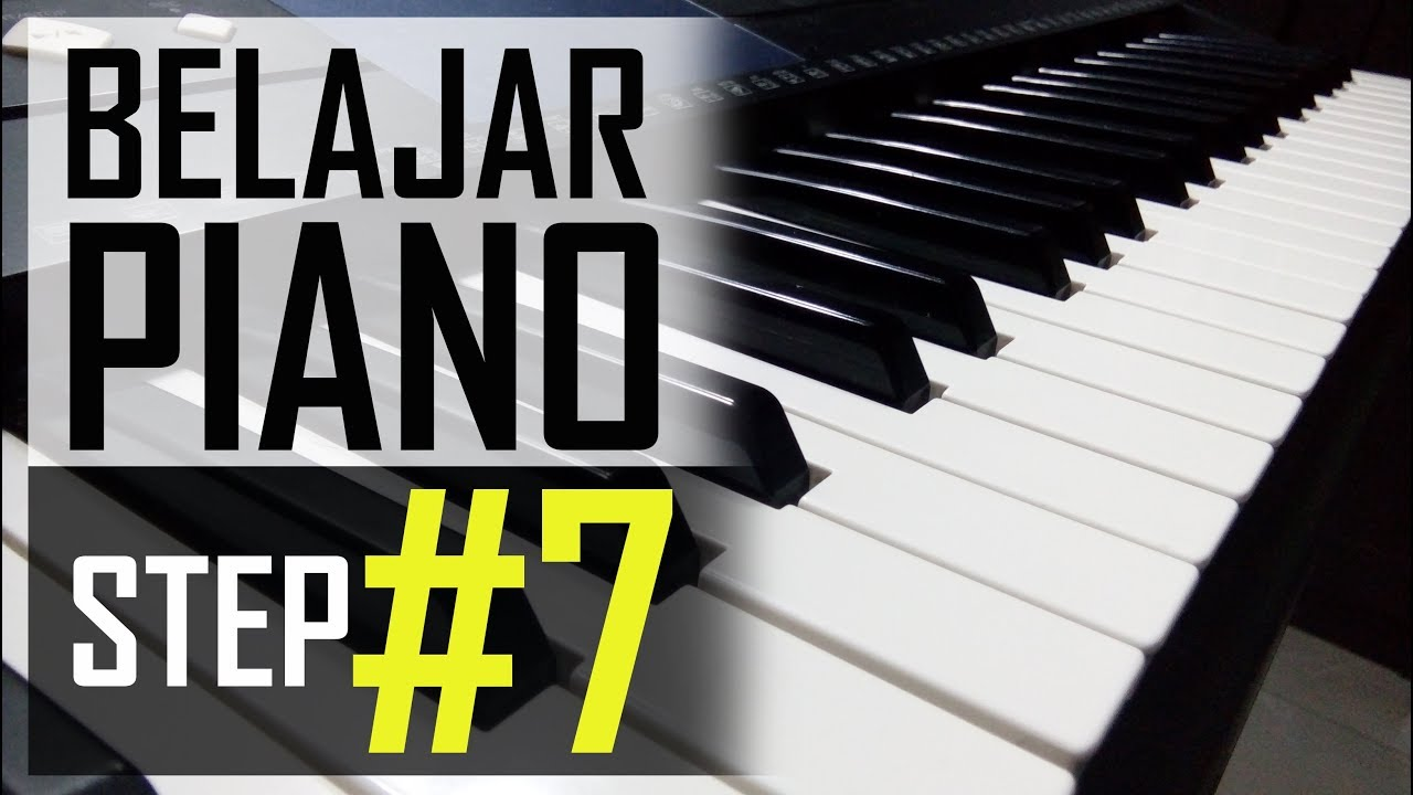 Belajar Piano #7 - Full Arpeggio dan Kombinasi 2 Tangan | Tutorial Pemula