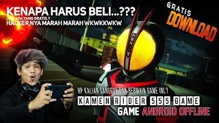 ( 300MB ) Official Game Kamen Rider 555 - Hacker Ngamuk dengan Developer ini ..? - Android OFFLINE