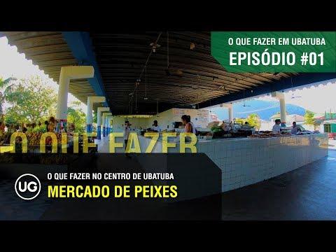Mercado de Peixes ou Mercado de Pescados de Ubatuba - EP#01 - O que fazer no Centro de Ubatuba