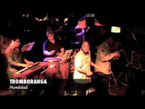 TROMBORANGA Humildad, Salsa en vivo en Antilla Barcelona