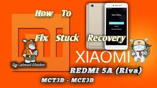 Cara Fix Stuck Recovery Xiaomi Redmi 5a ( Riva ), Tested 1000% Work