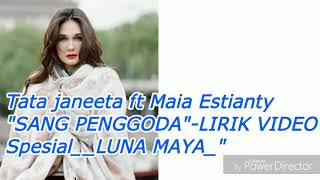 sang penggodatata janeeta ft Maia Estianty video lirik official