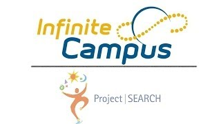 Infinite Campus -- Project SEARCH Program