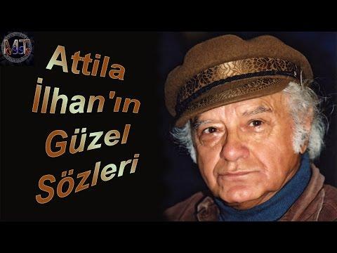 Attila İlhan'ın Güzel Sözleri