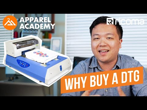 5 Reasons Why You Should Buy A DTG Printer | Apparel Academy Podcast (Ep. 9)