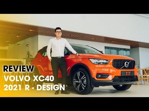 """ĐÁNH GIÁ CHI TIẾT Volvo XC40 R-DESIGN 2021: COMPACT SUV """"ĐỈNH"""" NHẤT PHÂN KHÚC"""