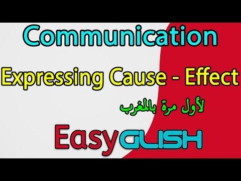 Expressing Cause and Effect - Communication - شرح الدرس بالدارجة المغربية