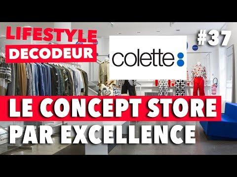 colette, Le Concept Store Par Excellence (Au Revoir) - LSD #37