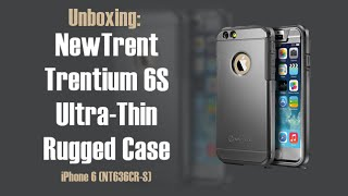 unboxing review newtrent trentium 6s ultra thin rugged case for iphone 6 hd   geekhelpinghand