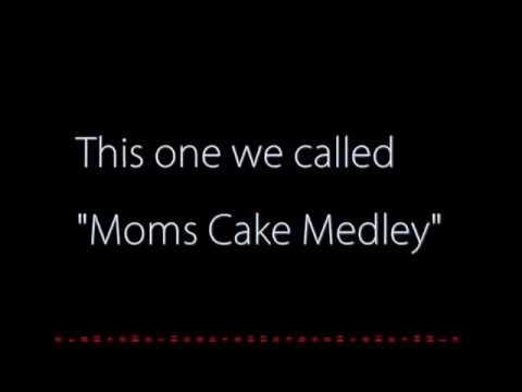 Moms Cake Medley pt. 2