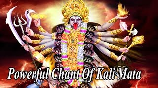 shree mahakali mantra most powerful to overcome hardships powerful chant of kali mata
