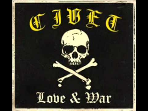 Civet - Love & War