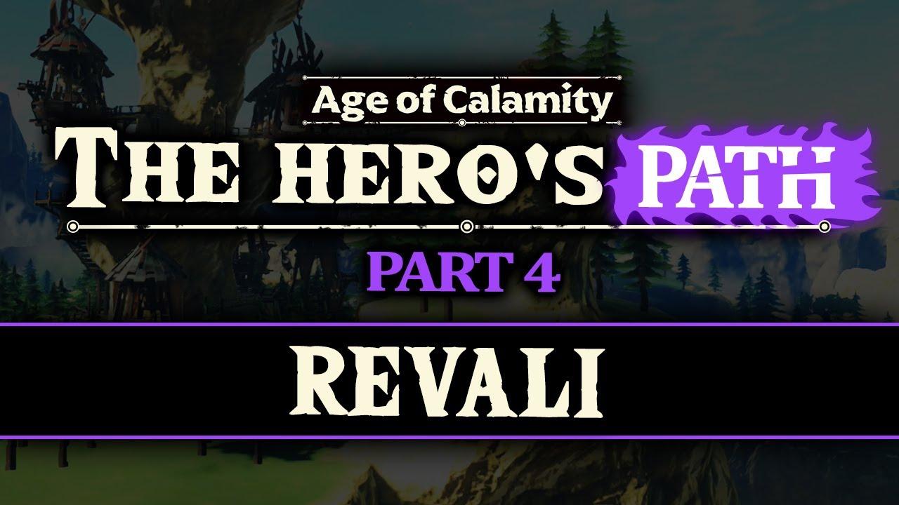 Age Of Calamity The Hero S Path Revali Ft Hmk Youtube