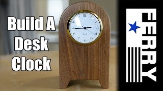 Ⓕ How To Make A Walnut Desk Clock (ep15)